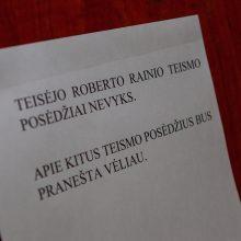 Atnaujinama įtarimų dėl korupcijos sulaukusio teisėjo R. Rainio nagrinėta byla