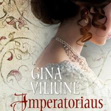 Naujame G. Viliūnės romane – XIX a. aukštuomenės gyvenimas iš arti