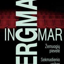 Režisierius ir prozininkas I. Bergman: aš tebegyvenu savo vaikystėje