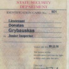 Įrodymas: iki 1999 m. pabaigos galiojęs VSD išduotas pažymėjimas ltn. Donatui Grybauskui.