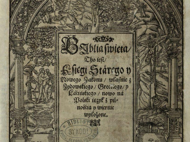 Parodoje Vrublevskių bibliotekoje – 16 a. Brastos Biblija